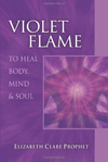 Violet Flame to Heal < /br>Body, Mind and Soul
