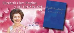 """Una vida vivida con amor"""" Elizabeth Clare Prophet"""