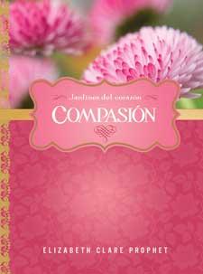 Compasion libro espiritual por Elizabeth Clare Prophet